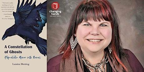 Laraine Herring:A Constellation of Ghosts tickets