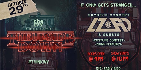 """The Ivy Presents """"Welcome to The Upside Down"""" Halloween Party with LZRD tickets"""