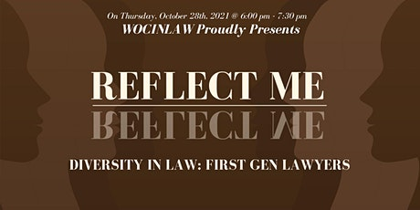 Reflect Me: Diversity in law (First Gen Lawyer) Tickets