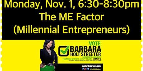 The Millennial Entrepreneurs Factor Fireside Chat w/Barbara Holt Streeter tickets
