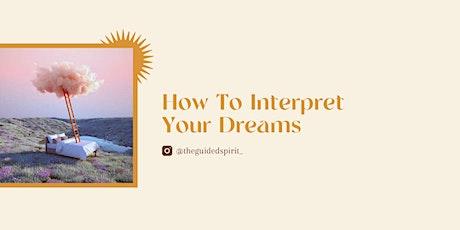 How To Interpret Your Dreams: Online Workshop tickets