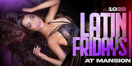 MANSION Latin Fridays Nightclub - Night Party tickets