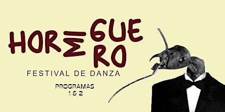Hormiguero  Festival de Danza (programas 1 y 2) entradas