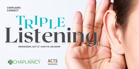 Chaplains Connect: Triple Listening tickets