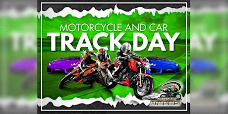 Motorcycle and Car Track Day tickets