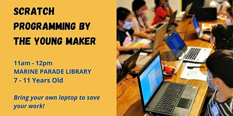 SCRATCH PROGRAMMING BY THE YOUNG MAKER tickets