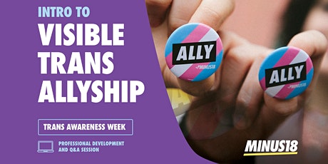 Introduction to Visible Trans Allyship (Trans Awareness Week Training) tickets
