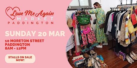Love Me Again Market - Paddington - March tickets