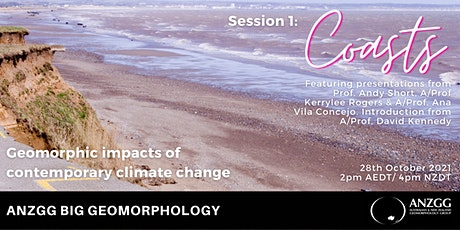 ANZGG Big Geomorphology Seminar: Session 1- Climate Change and the Coast billets