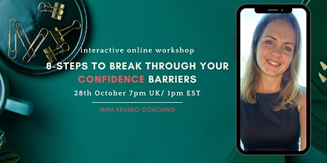 Break through your confidence barriers in 8 steps tickets