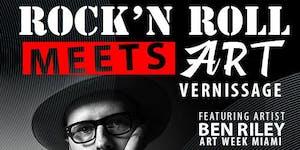 Rock'n Roll Meets Art featuring Artist Ben Riley