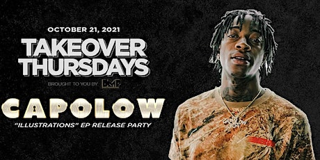 Takeover Thursdays  - CAPOLOW Album Release Party @ The Valencia Room tickets