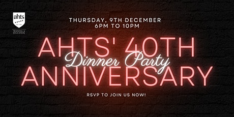 AHTS' 40th Anniversary -  Dinner Party tickets