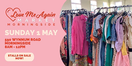 Love Me Again Market - Morningside - May tickets