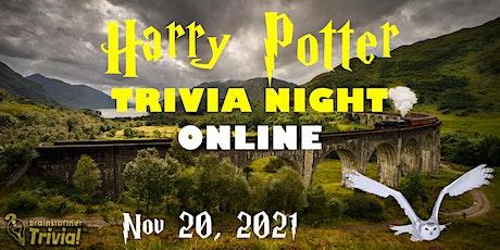 Harry Potter Trivia Night ONLINE - November 20, 2021 billets