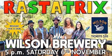 Rastatrix reggaelution live @ Wilson Brewery Back Bar! tickets