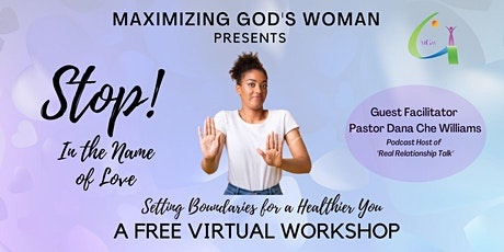 Stop in The Name of Love! Setting Boundaries for a Healthier You tickets