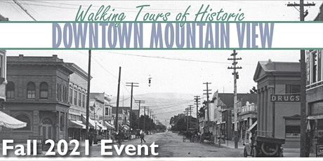 Walking Tours of Historic Downtown Mountain View tickets