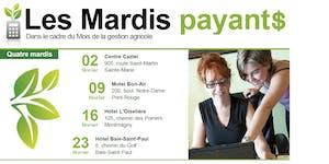 LES MARDIS PAYANT$ dans le cadre du mois de la gestion...