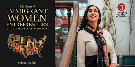 Saloua Ibaline:The Stories of Immigrant Women Entrepreneurs tickets