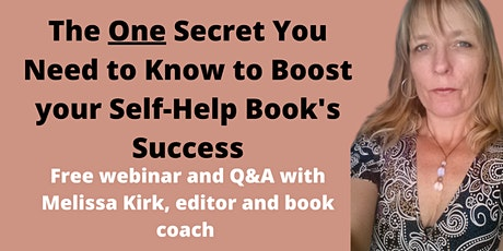 The One Secret You Need to Know to Boost your Self-Help Book's Success tickets