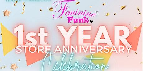 FEMININE FUNK ONE YEAR ANNIVERSARY CELEBRATION! tickets