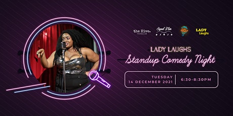 Lady Laughs: Stand Up Comedy Night tickets