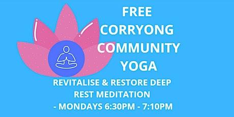 REVITALISE & RESTORE DEEP REST MEDITATION - FREE COMMUNITY YOGA tickets