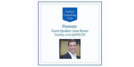 DePaul Consulting Club - Guest Speaker Liam Bruno tickets