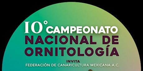 10 Campeonato Nacional de Ornitología boletos