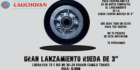 """LANZAMIENTO RUEDA CAUCHO MACIZA DE 3"""" tickets"""