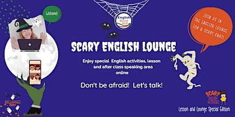 Scary English Lounge -Intermediate+ tickets