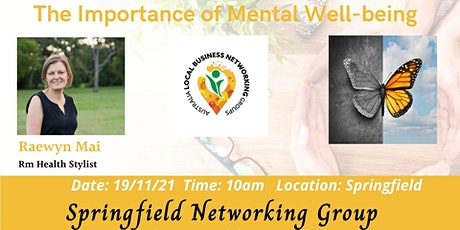 Springfield Networking Group - The Importance of Mental Well-Being tickets