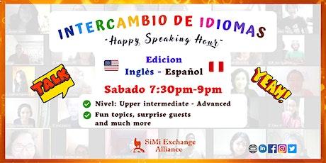 "Virtual Meeting Exchange English-Spanish ""HAPPY SPEAKING HOUR"" tickets"