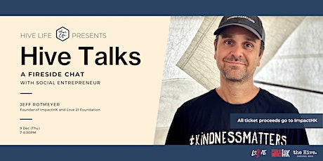 Hive Talks with Jeff Rotmeyer tickets
