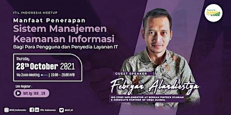 (ONLINE) ITIL Indonesia - Penerapan Sistem Manajemen Keamanan Informasi tickets