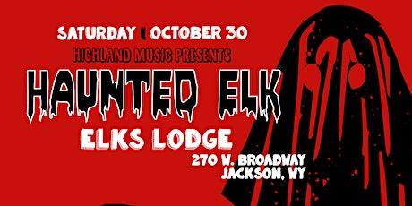 Haunted Elk - Something Else Residents + Sghetti H tickets