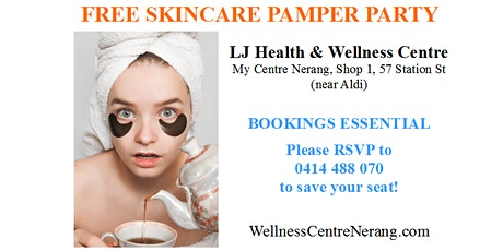 FREE SKINCARE PAMPER PARTY tickets