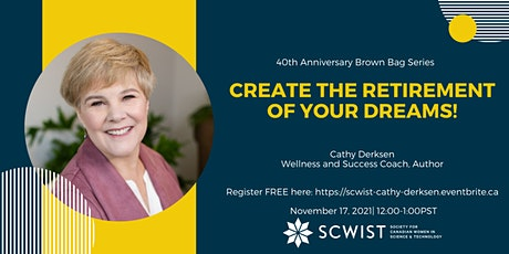 Create the Retirement of Your Dreams! tickets