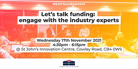 Let's talk funding: engage with the industry experts tickets