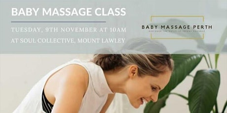 Baby Massage Class at Soul Collective, Beaufort St, Mt Lawley tickets