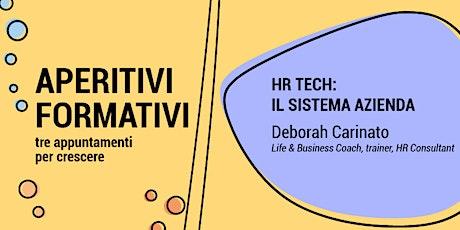 HR TECH: il sistema azienda – fidarsi dei dati e credere nelle persone biglietti