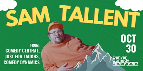 Denver Comedy Underground: Sam Tallent (Comedy Central, Just For Laughs) tickets