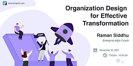 Organization Design for Effective Transformation tickets