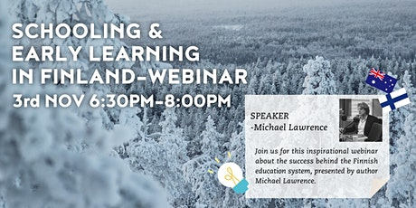 Schooling and Early Learningin Finland - By Michael Lawrence tickets
