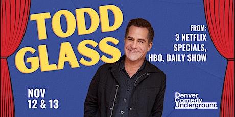 Todd Glass at Denver Comedy Underground Friday! tickets