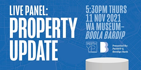 PerthYP & Bendigo Bank Present: Perth Property Update (11 November 2021) tickets