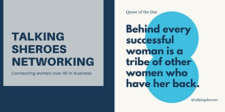 Talking Sheroes Networking 4 women 35+  who are running or launching a  biz tickets