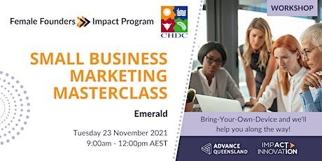 Female Founders Emerald - Small Business Marketing Masterclass tickets