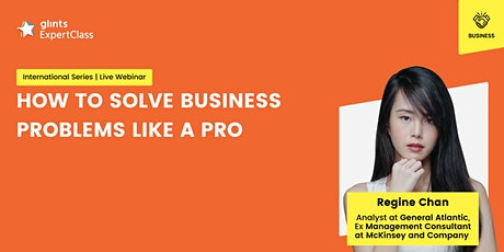 GEC International - How to Solve Business Problems Like a Pro tickets